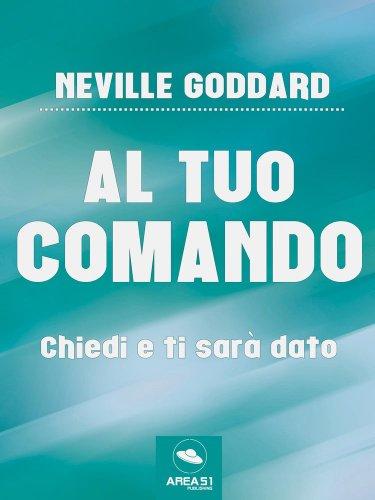 Al Tuo Comando (eBook)