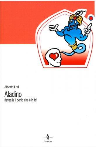 Aladino - Risveglia il Genio che è in Te!