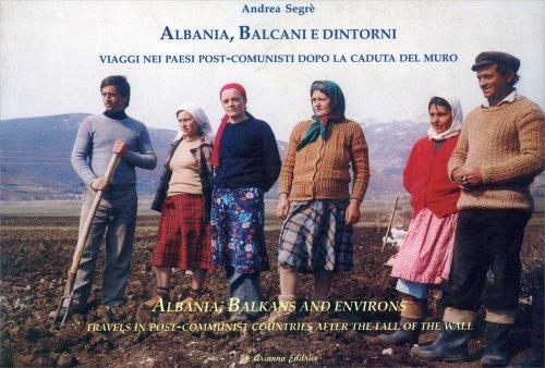 Albania, Balcani e Dintorni