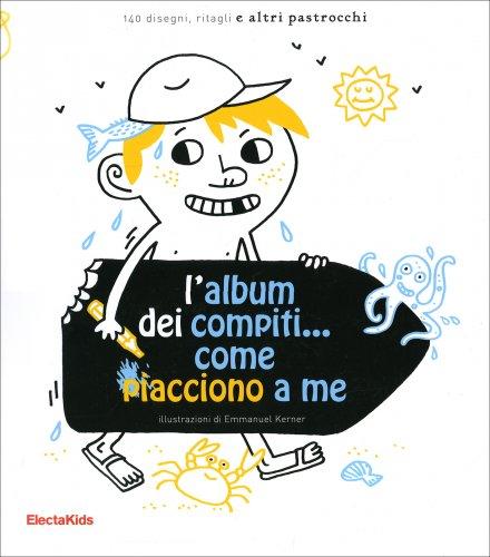 L'Album dei Compiti... come Piacciono a Me