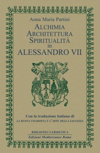 Alchimia Architettura Spiritualità in Alessandro VII (eBook)