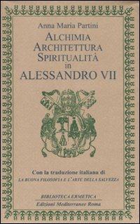 Alchimia Architettura Spiritualità in Alessandro VII