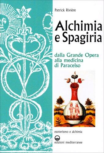 Alchimia e Spagiria