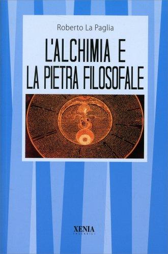 L'Alchimia e la Pietra Filosofale