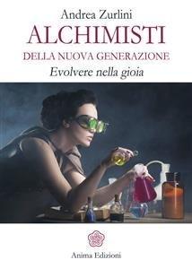 Alchimisti della Nuova Generazione (eBook)