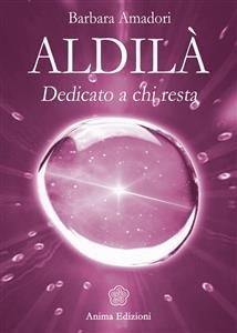 Aldilà - Dedicato a Chi Resta (eBook)