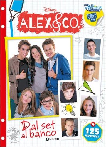 Alex & Co. - Dal Set al Banco