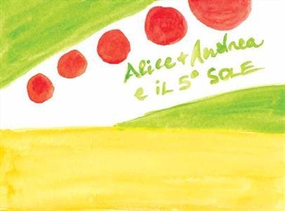 Alice+Andrea e il 5° Sole (eBook)