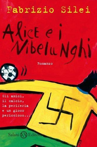 Alice e i Nibelunghi (eBook)