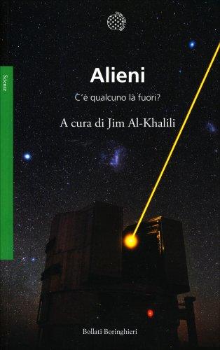 Alieni - C'è Qualcuno là Fuori?