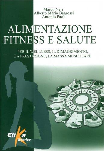 Alimentazione Fitness e Salute