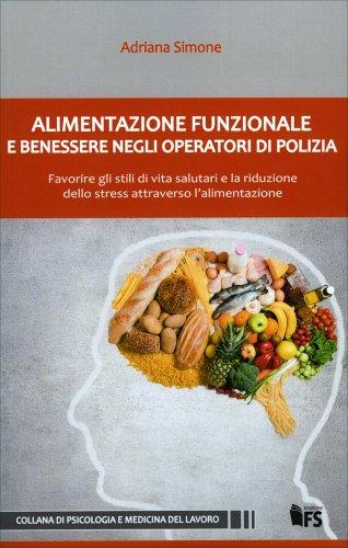 Alimentazione Funzionale e Benessere negli Operatori di Polizia