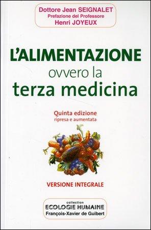 L'Alimentazione Ovvero la Terza Medicina