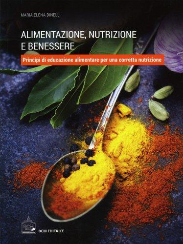 Alimentazione, Nutrizione e Benessere