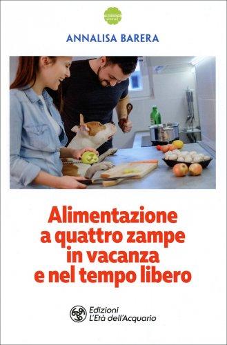 Alimentazione a Quattro Zampe in Vacanza e nel Tempo Libero