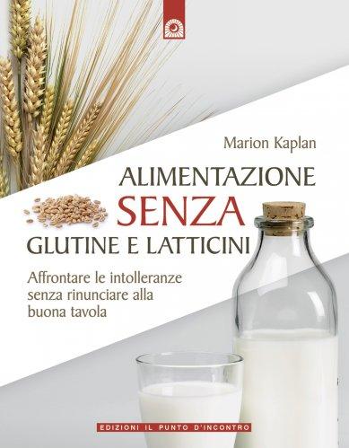 Alimentazione Senza Glutine e Latticini (eBook)