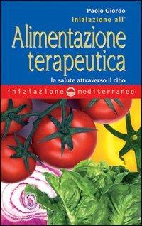 Iniziazione all'Alimentazione Terapeutica