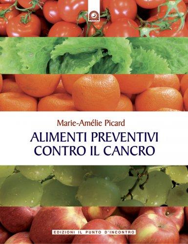 Alimenti Preventivi Contro il Cancro (eBook)