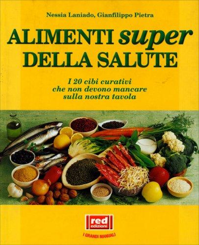 Alimenti Super della Salute