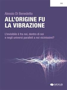 All'Origine Fu la Vibrazione (eBook)