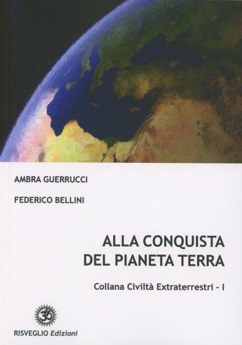 Alla Conquista del Pianeta Terra