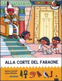 Alla Corte del Faraone