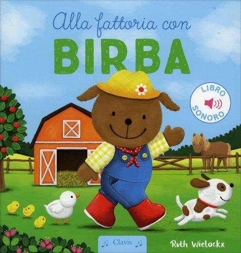 Alla Fattoria con Birba