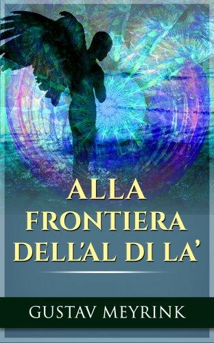Alla Frontiera dell'Al di Là (eBook)