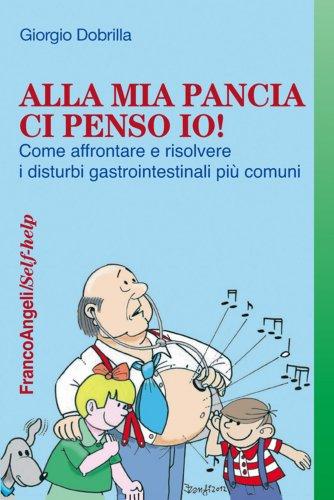 Alla Mia Pancia Ci Penso Io! (eBook)