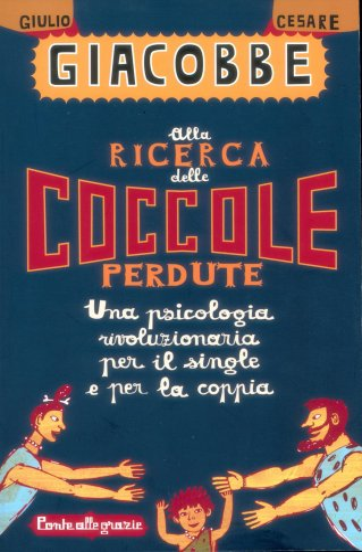 Alla Ricerca delle Coccole Perdute (eBook)