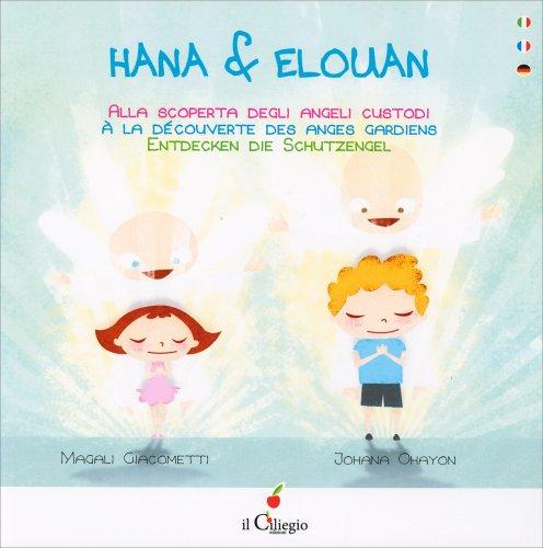 Hana & Elouan alla Scoperta dell'Angelo
