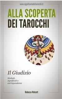 Alla Scoperta dei Tarocchi: Il Giudizio (eBook)