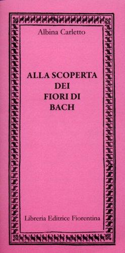 Alla Scoperta dei Fiori di Bach