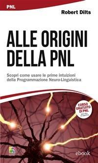 Alle Origini della PNL (eBook)