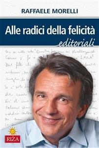 Alle Radici della Felicità (eBook)