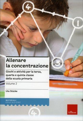 Allenare la Concentrazione - Vol. 2