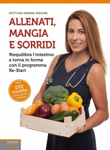 Allenati, Mangia e Sorridi (eBook)