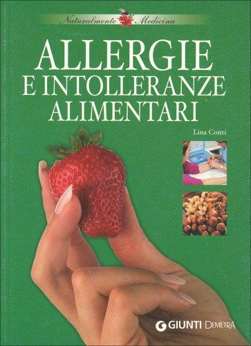 Allergie e Intolleranze Alimentari (Vecchia Edizione)