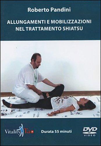 Allungamenti e Mobilizzazioni nel Trattamento Shiatsu