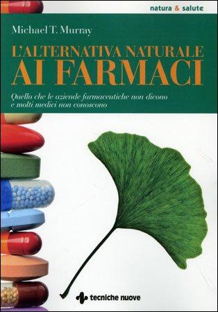 L'Alternativa Naturale ai Farmaci