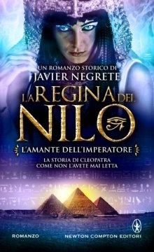 L'Amante dell'Imperatore. La Regina del Nilo Vol. 2