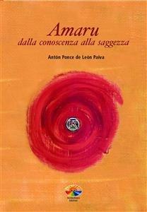 Amaru, dalla Conoscenza alla Saggezza (eBook)