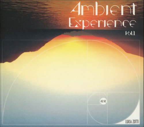 Ambient Experience - Vol. 1 - 432 Hz