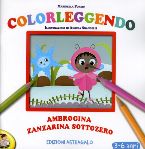Ambrogina Zanzarina Sottozero
