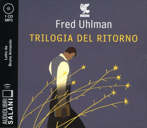 La Trilogia del Ritorno - Audiolibro 5 CD