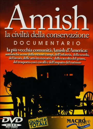 Amish, la civiltà della conservazione (Video  DVD)