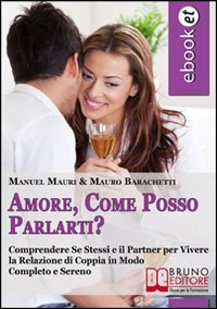 Amore, Come Posso Parlarti? (eBook)