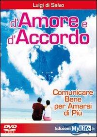 D'Amore e d'Accordo - Videocorso in DVD