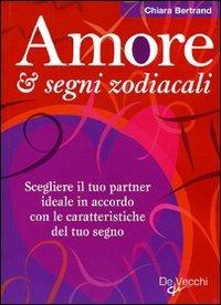 Amore & Segni Zodiacali