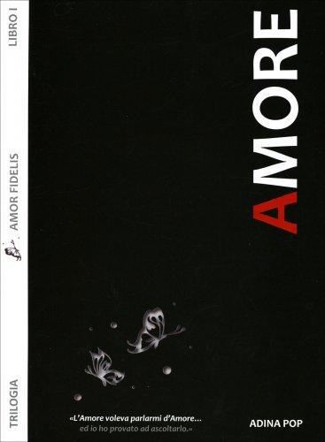 Amore - Amor Fidelis - Libro 1